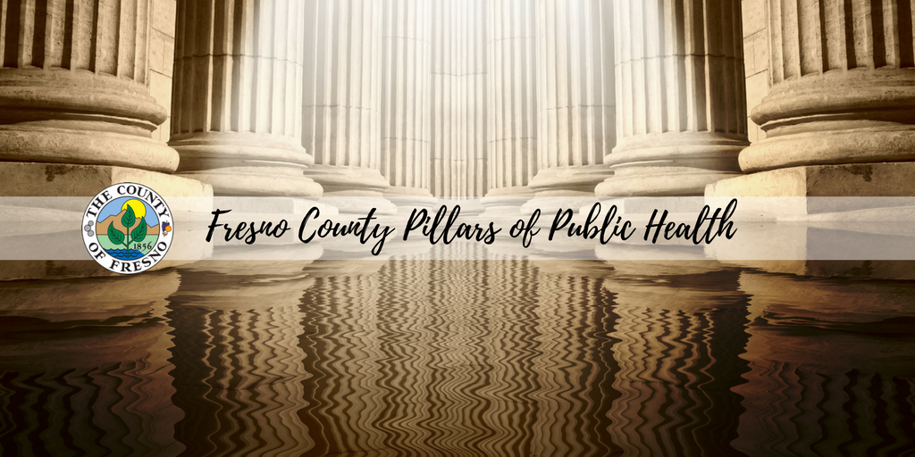 Fresno County Pillars of Public Health