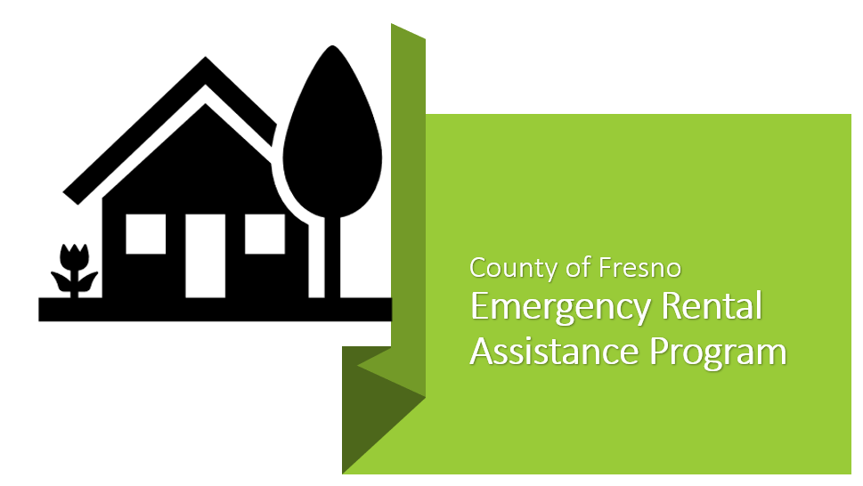 Emergency Rental Assistance Now Accepting Applications Announcements County Of Fresno